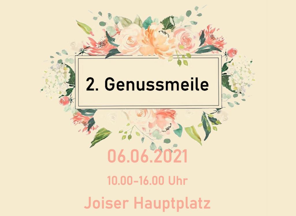 Joiser Genussmeile 6.6.2021